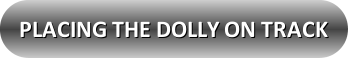 button_placing-the-dolly-on-track